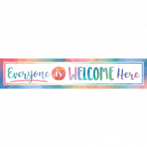 Everyone is Welcome Here Banner