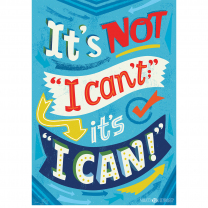 It's Not I Can't Poster