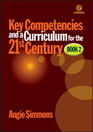 Key Competencies & Curriculum for the 21st Century - Book 2