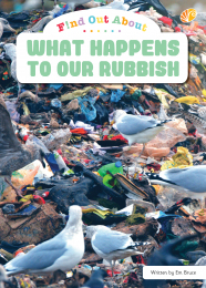 Find Out About What Happens To Our Rubbish Big Book