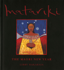 Matariki The Maori New Year Book