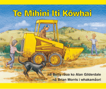 The Little Yellow Digger - Te Mihini Iti Kowhai Book