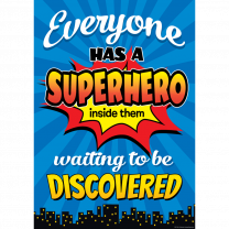 Everyone Has A Superhero Poster