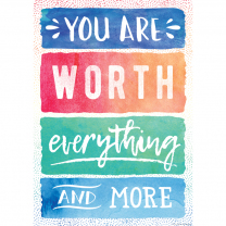 You Are Worth Everything and More Poster