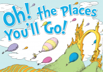 Dr. Seuss Oh the Places You'll Go Poster