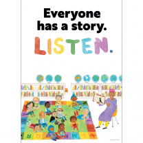 Everyone Has a Story. Listen. Poster