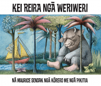 Where the Wild Things Are - Kei Reira Nga Weriweri Book