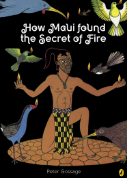 How Maui Found the Secret of Fire Book