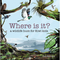 Where Is It? A Wildlife Hunt for Kiwi Kids Book