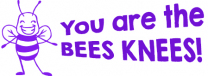 You are the bees knees Stamp