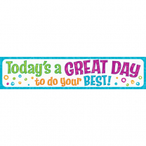 Today's a Great Day to do your Best! Banner