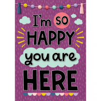 I'm so Happy you are Here Poster